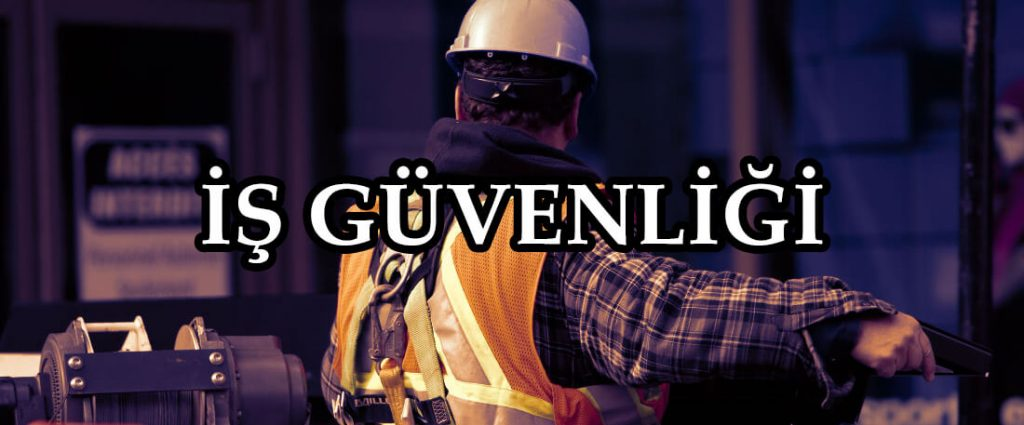 is güvenligi
